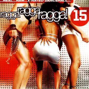 Ragga Ragga Ragga 15