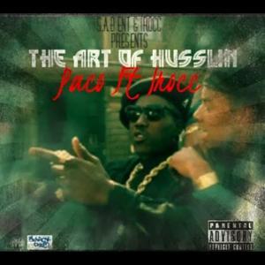 The Art Of Husslin' (feat. I-Rocc) - Single