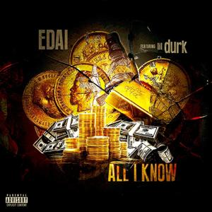 All I Know (feat. Lil Durk) - Single