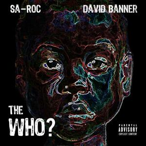 The Who? (feat. David Banner) - Single