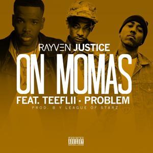 On Mamas (feat. TeeFLii & Problem) - Single