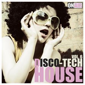 Disco Tech House, Vol. 6