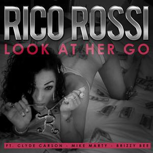 Look At Her Go (feat. Clyde Carson, Mike Marty & Brizzy Bee) - Single