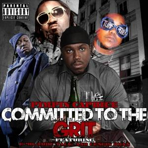 Committed To The Grit (feat. E-40,Gengis Khan & Turf Talk) - Single