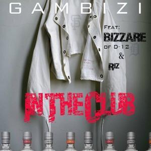 In The Club (feat. Bizzare & Riz) - Single
