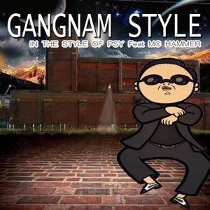 Gangnam Style (In The Style Of PSY feat. Mc Hammer) - Single