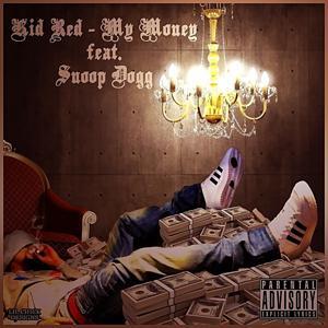 My Money (feat. Snoop Dogg) - Single