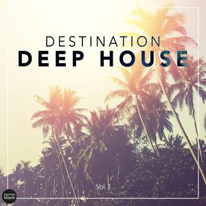 Destination Deep House, Vol. 1