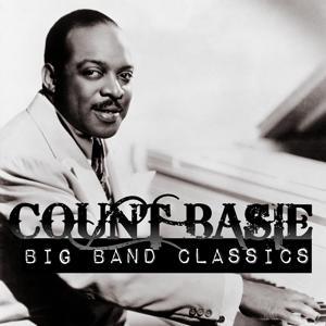 Count Basie - Big Band Classics