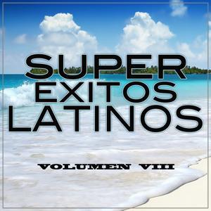 Super Exitos Latinos, Vol. 8