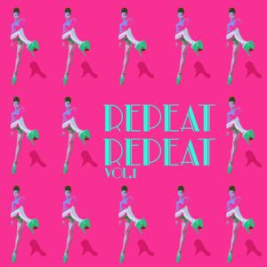 Repeat Repeat, Vol. 1 - Selection of Tech House