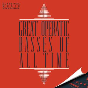 Classical Music Experience - Great Operatic Basses of All Time