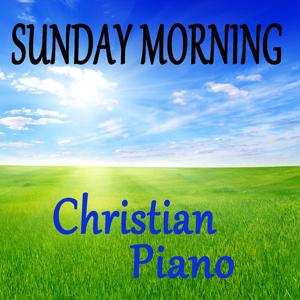 Sunday Morning Christian Piano