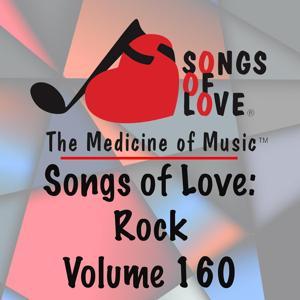 Songs of Love: Rock, Vol. 160