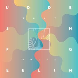 Sudden Feeling