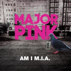 Am I M.I.A.