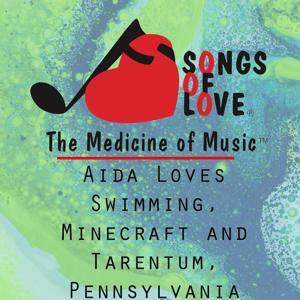 Aida Loves Swimming, Minecraft and Tarentum, Pennsylvania