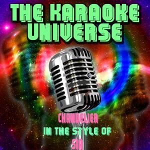 Chandelier (Karaoke Version)[In The Style Of Sia]