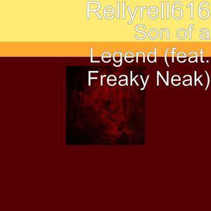 Son of a Legend (feat. Freaky Neak)