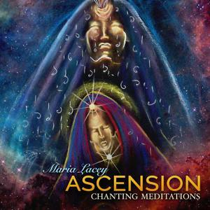 Ascension Chanting Meditations