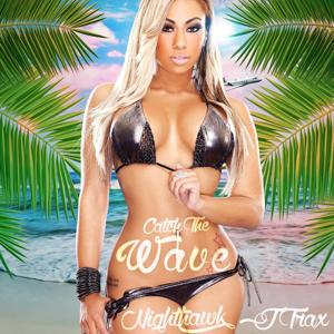 Catch the Wave (feat. Jtrax)