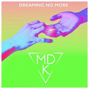 Dreaming No More