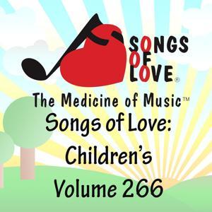 Songs of Love: Children's, Vol. 266
