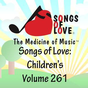 Songs of Love: Children's, Vol. 261