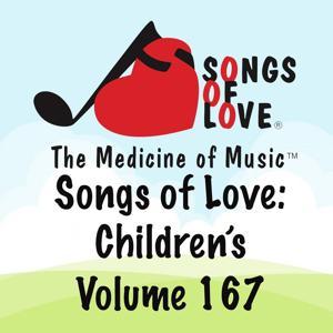 Songs of Love: Children's, Vol. 167