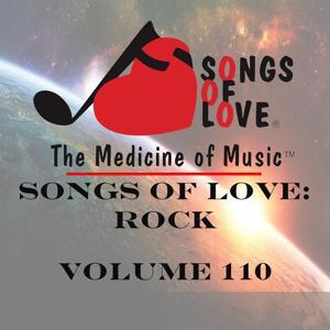 Songs of Love: Rock, Vol. 110