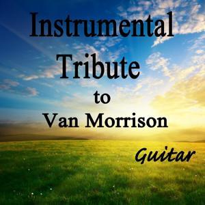 Instrumental Tribute to Van Morrison (Guitar)
