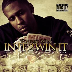 In It 2 Win It (Hosted By Big Von)