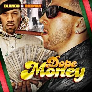 Dope Money (feat. Redman) - Single
