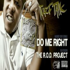 Do Me Right (feat. The R.O.D. Project) - Single