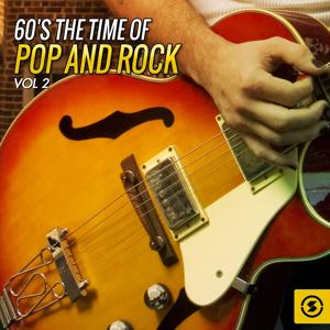 60's the Time of Pop and Rock, Vol. 2