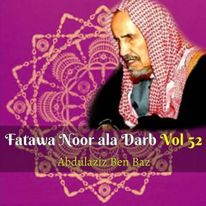 Fatawa Noor ala Darb Vol 52