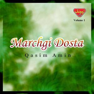Marchgi Dosta, Vol. 1