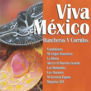Viva México, Rancheras y Corridos