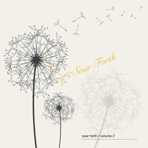 Soar Forth, Vol. 2