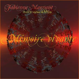 Mémoire vivante (Brésil et musique du XXème) [Remastered]