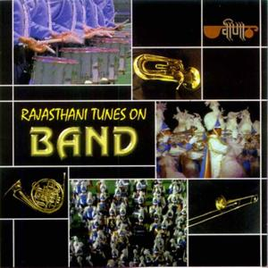 Rajasthani Tunes on Band