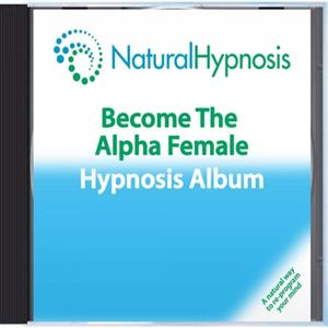 Become The Alpha Female Hypnosis