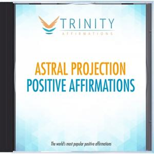 Astral Projection Affirmations