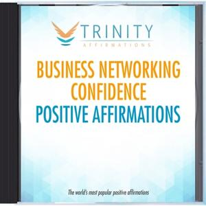 Business Networking Confidence Affirmations