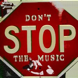 Don't Stop The Music, Vol. 1