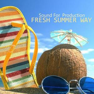 Sound For Production - Fresh Summer Way