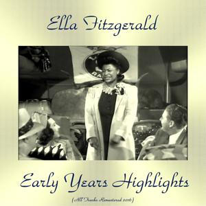 Early Years Highlights