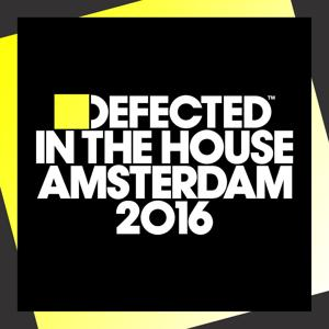 Defected In The House Amsterdam 2016