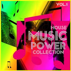 M.U.S.I.C. P.O.W.E.R. Collection, Vol. 1 - House