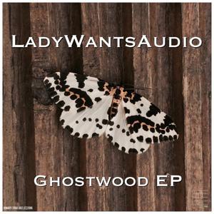 Ghostwood EP